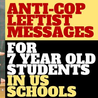 ANIT-POLICE AND LEFTIST MESSAGES IN SEATTLE SCHOOLS