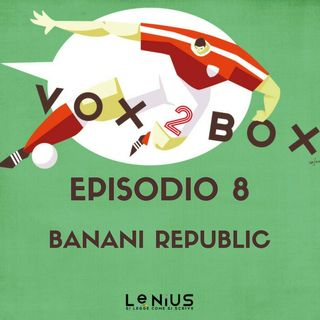 Episodio 8 - Banani Republic