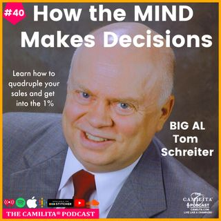 40: Tom Schreiter [BIG AL] | How the Mind Makes Decisions