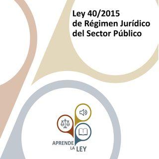 Ley 40/2015 de Régimen Jurídico del Sector Público (LRJSP)