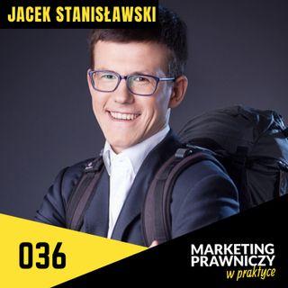 MPP#036 Jak wybrać agencję marketingową dla kancelarii? - Jacek Stanisławski