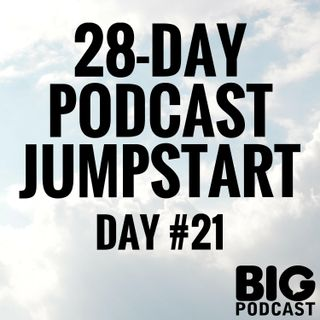 Day 21 - How To Name Your Podcast