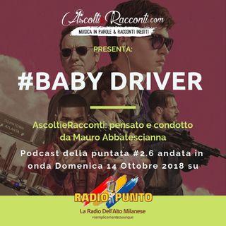 Radio Punto | #2.6 Baby Driver 14-10-2018