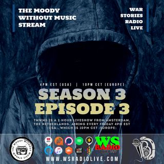 S3EP3 The Moody Without Music Stream - #FireRotation