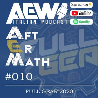 Full Gear 2020 - Aftermath Ep 10