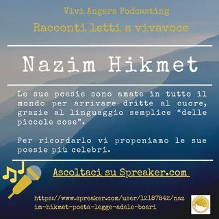 Nazim Hikmet poeta ( Legge Adele Boari)
