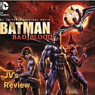 Episode 77 - Batman: Bad Blood Review (Spoilers)