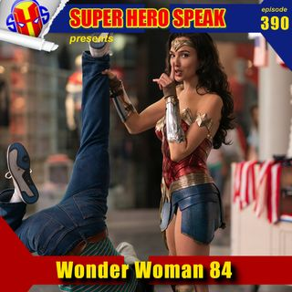 #390: Wonder Woman 1984