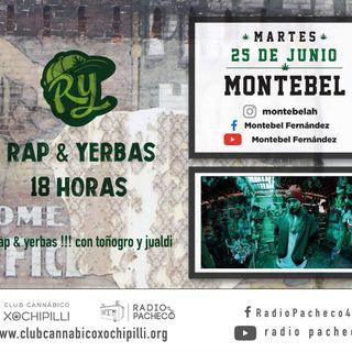 """""""Montebel"""" Rap & Yerbas Prog 23"""
