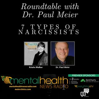 Round Table with Dr. Paul Meier: 7 Types of Narcissists