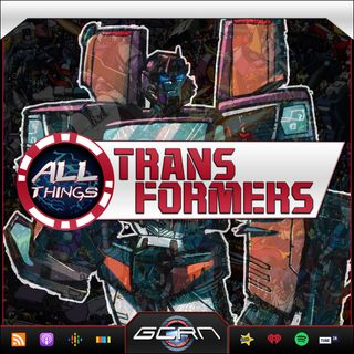 AUTOBOTLY AUGUST - Transformers: Requiem of the Wreckers!