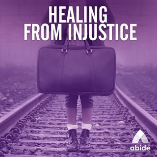 Healing From Injustice