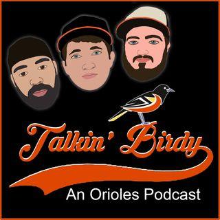 Talkin' Birdy: An Orioles Podcast