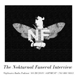 The Nokturnal Funeral Interview.