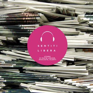 Fresche di Stampa #42 - Le notizie su mafie e criminalità
