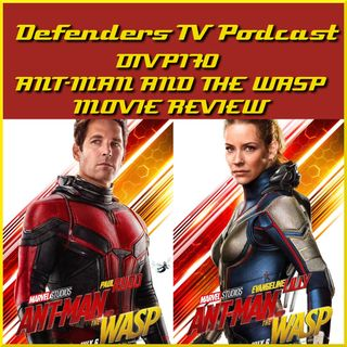 Ant-Man and the Wasp Movie Review by Defenders TV Podcast