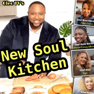 Catch New Soul Kitchen on Cleo TV