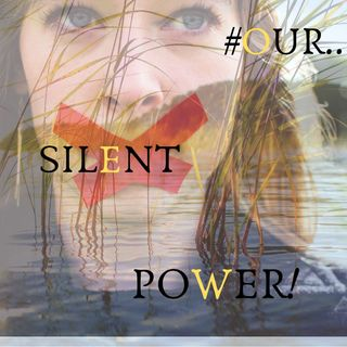 #OUR SILENT POWER!
