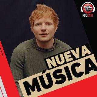 25/06| Ed Sheeran, David Bisbal, MYA, Sofía Reyes y más novedades.