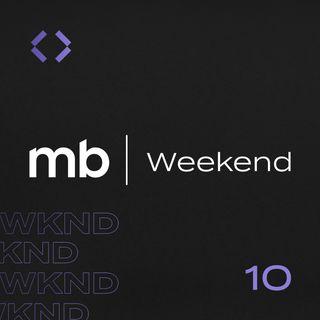 MB Weekend #10 | O lugar da mulher é onde ela quiser