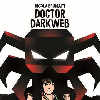 """Nicola Brunialti """"Doctor Darkweb"""""""