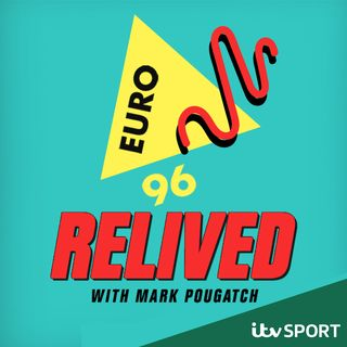 The ITV Sport Euro 96 Relived Podcast
