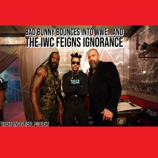 Bad Bunny Bounces into WWE...and the IWC Feigns Ignorance KOP020921-590