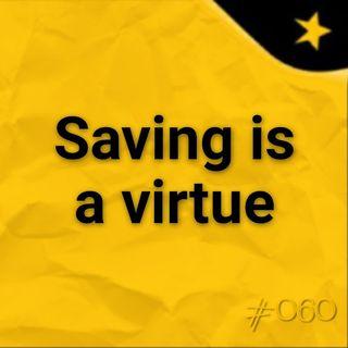 Saving is a virtue  #060