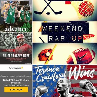 "Weekend Rap Up Ep. 125 - ""Boston Sweeping 1st"""