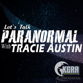 Let's Talk Paranormal with Tracie Austin