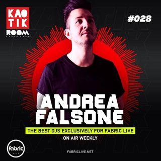 ANDREA FALSONE - KAOTIK ROOM EP 028