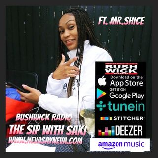 The Sip With Saki Ft. Mr.shice Morning Show #9 Side Piece