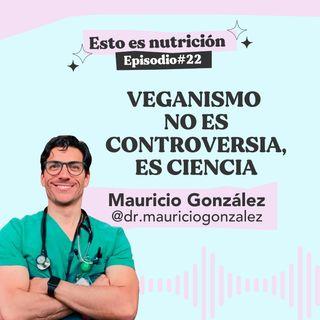 #22 Veganismo no es controversia, es ciencia