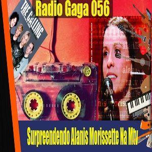 Radio Gagá 56: Surpreendendo Alanis Morissette na MTV