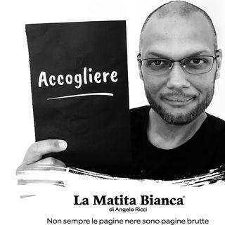 """La Matita Bianca - """"Accogliere"""""""