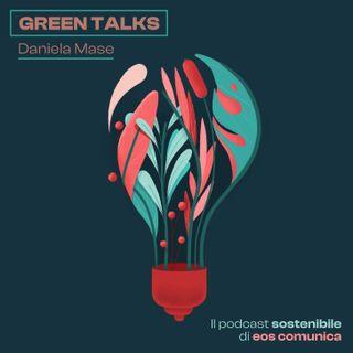 Green Talks - Le Notizie di Daniela
