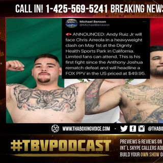 ☎️Breaking News: Andy Ruiz Jr. vs Chris Arreola Pay-Per-View Only $49.99🙏🏽Thank You Boxing Gods🔥