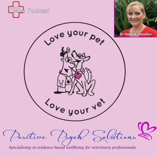Love Your Pet...Love Your Vet! - Dr Nadine Hamilton
