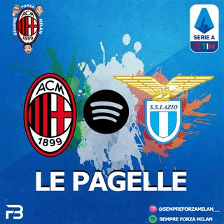 MILAN-LAZIO 2-0 | PAGELLE