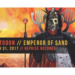 Metal Hammer of Doom: Mastodon - Emperor of Sand