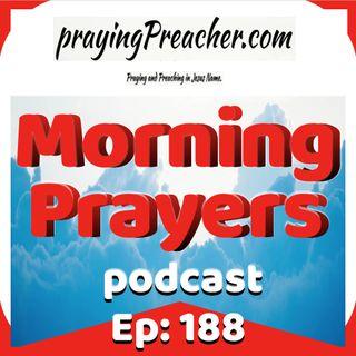 Morning Prayers Ep188