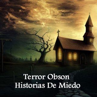 Historias de miedo terror obson