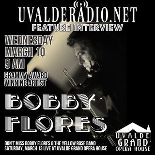 Bobby Flores / Uvalde Grand Opera House