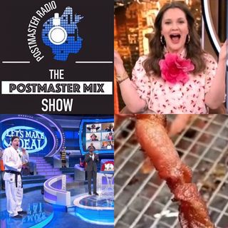 The Postmaster Mix presents: Let's Make a Deal with Drew Barrymore, Twisted Bacon, and more!