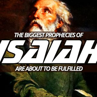 NTEB RADIO BIBLE STUDY: Some Of The Greatest Prophecies Of The Prophet Isaiah Are Right Now On Deck And Awaiting Their Soon Fulfillment