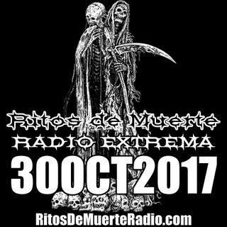 Ritos De Muerte Radio Show 30OCT2017