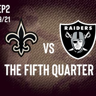 SportsTalkNola Presents The Fifth Quarter : New Orleans Saints vs Las Vegas Raiders PostGame Show