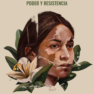 Mujeres lideresas e indígenas: poder y resistencia