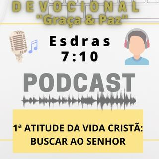 045. 1ª atitude da vida cristã: Buscar ao Senhor