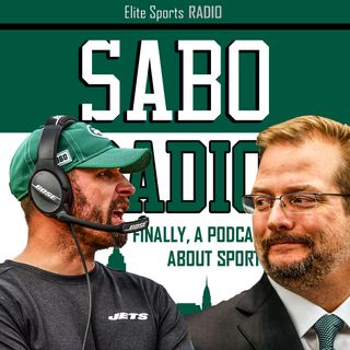 Sabo Radio 35: New York Jets' Recent Failures, The Definition Of Insanity